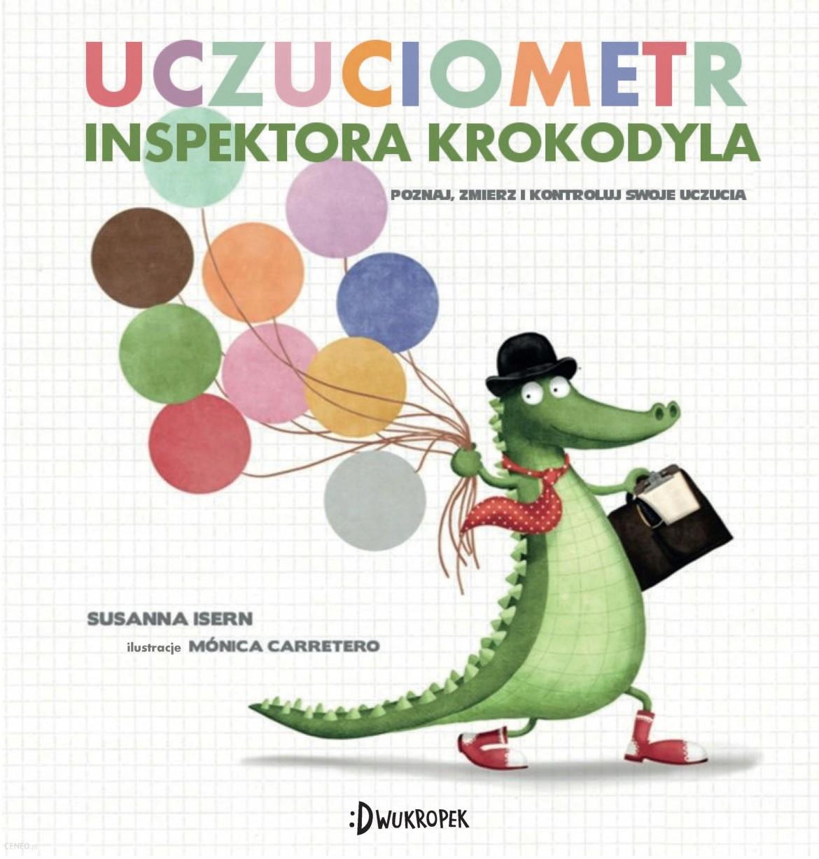 i-uczuciometr-inspektora-krokodyla-susanna-isern.jpg