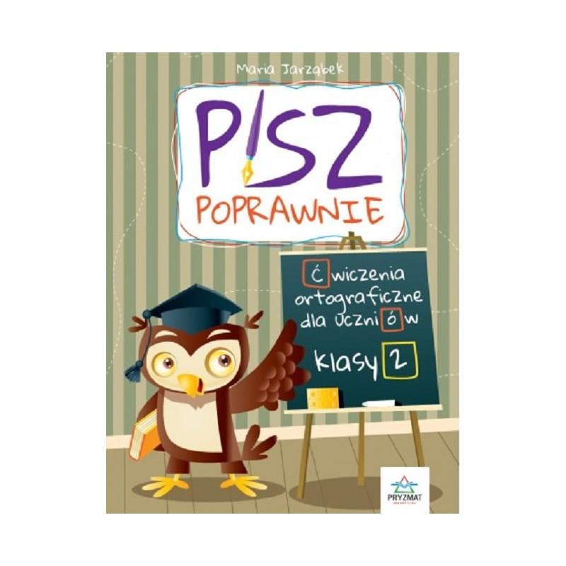 pisz-poprawnie-kl-2-cwiczenia-ortograficzne-dla-uczniow.jpg