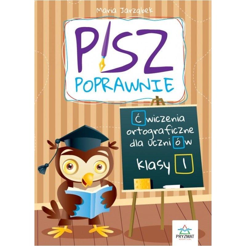 pisz-poprawnie-kl-1-cwiczenia-ortograficzne-dla-uczniow.jpg